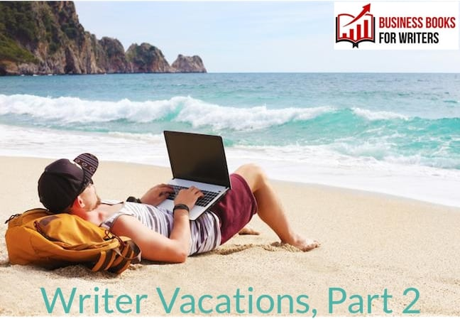 Why Your Muse Needs a Vacation, Part 2