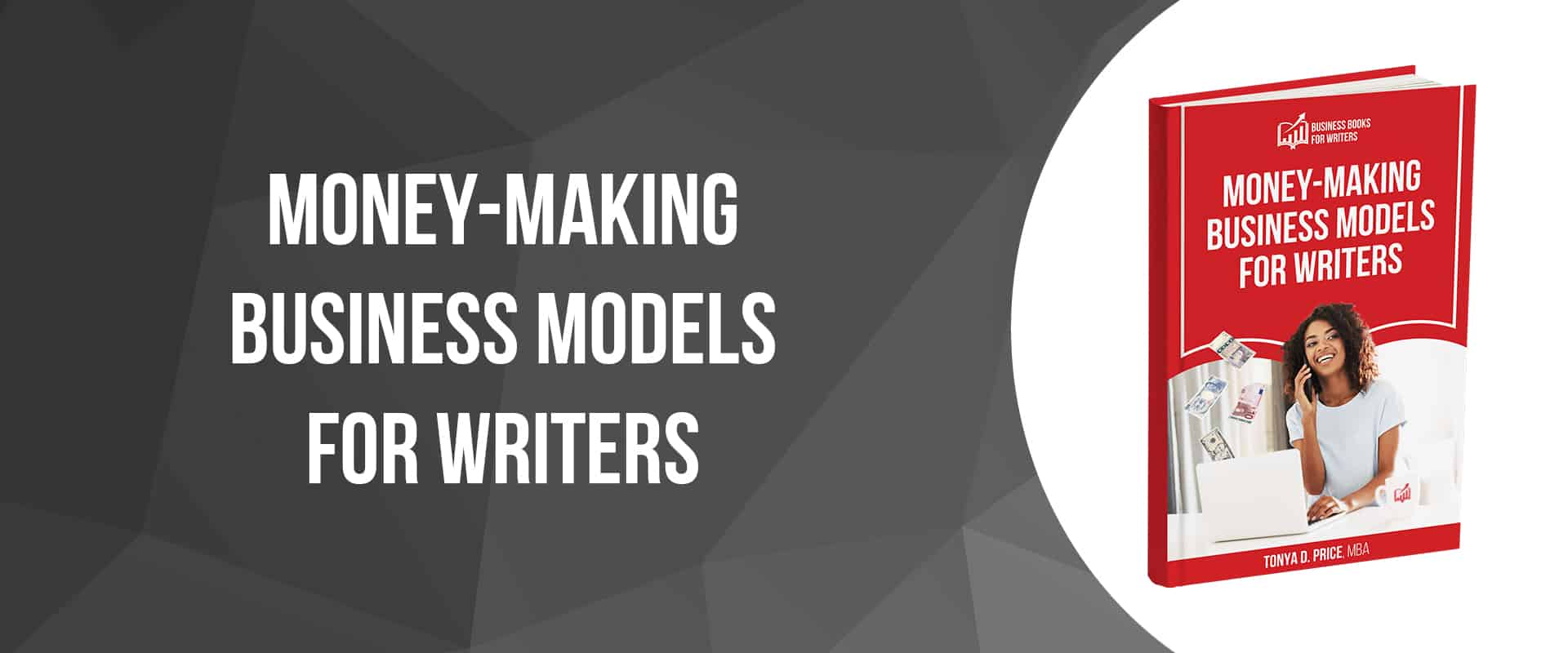 cover image of Money-Making Business Models For Writers